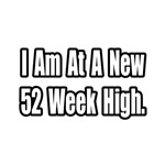 'New 52 Week High' fun investor shirts and gifts