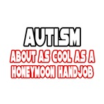 Autism Humor and Autism Awareness shirts and gifts