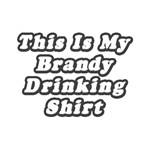 Shirts and gifts for brandy drinkers