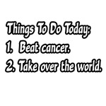 'Cancer To Do List' cancer shirts and gifts