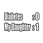 'My Daughter Is Beating Diabetes' shirts and gifts for proud parents