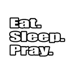 'Eat. Sleep. Pray.' shirts and gifts