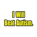'I Will Beat Autism' autism fighter shirts and gifts