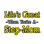 Step-mom shirts and gifts.  Gifts and apparel for stepmothers.
