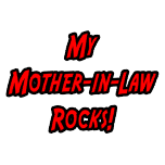 Mother-in-law shirts and apparel. Gifts and shirts for mother-in-laws.