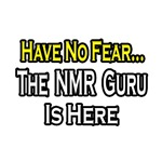 'No Fear, NMR Guru is Here' shirts and gifts for NMR experts