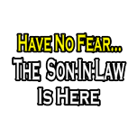 Funny son-in-law shirts and apparel. Gifts and shirts for son-in-laws.