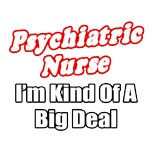 Funny psychiatric nurse shirts and apparel. Gifts for psych nurses.