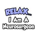 Funny neurosurgeon shirts and awesome neurosurgeon gifts.
