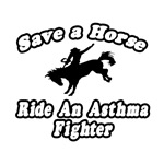 'Ride an Asthma Fighter' gifts and shirts for sexy asthma fighters
