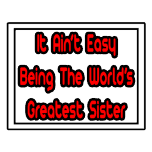 Proud sister shirts and gifts. Gifts and shirts for sisters.